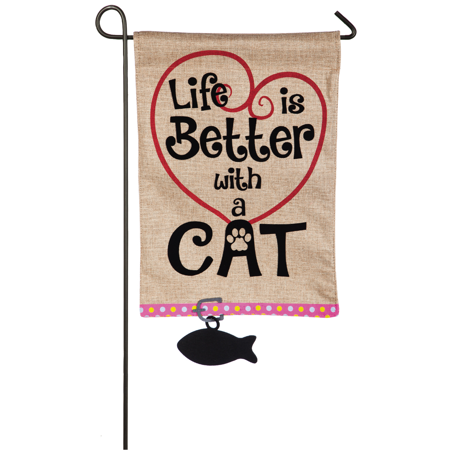Burlap - Life Is Better With A Cat