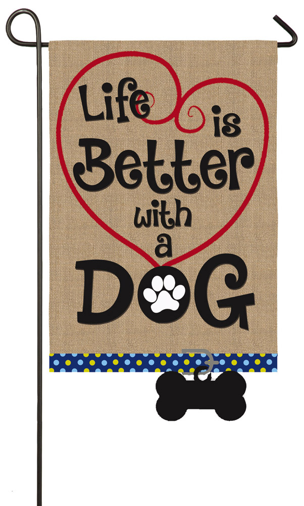 Burlap - Life Is Better With A Dog